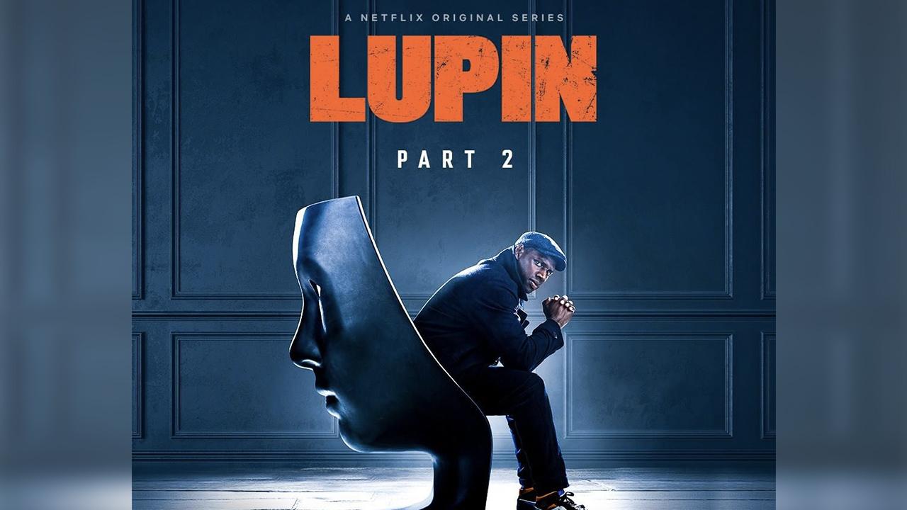 Lupin' mùa 2 sẽ lên sóng Netflix trong năm 2021 – Gấu Mèo Thức Khuya